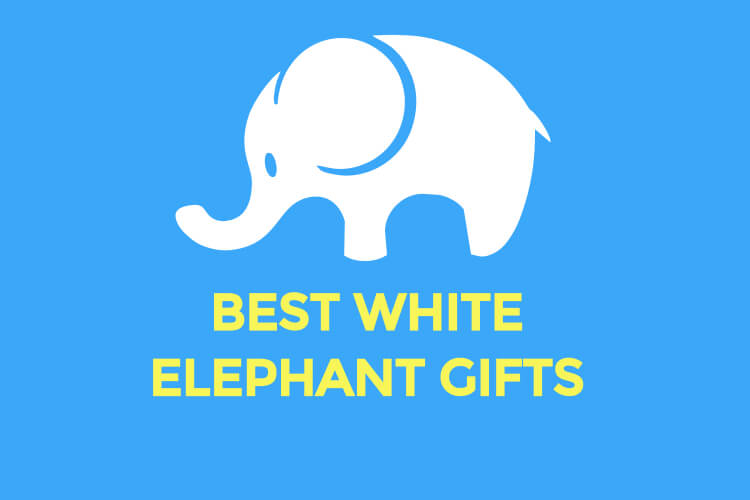 best-white-elephant-gifts